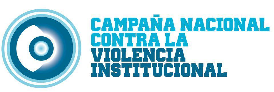 Campaña Nacional contra la Violencia Institucional